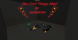 The CoolThings Mod for 1.7.10 Minecraft Mod