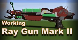 Working Ray Gun Mark 2 NO MODS