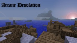 Arcane Desolation Minecraft Project
