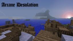 Arcane Desolation Minecraft Map & Project