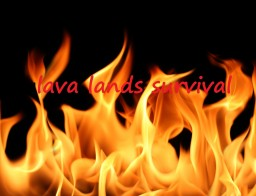 Lava lands survival Minecraft Map & Project
