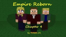 Empire Reborn: Chapter 4 - Rescued Minecraft Blog Post