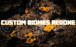 Custom Biomes Redone - 300 SUB MILESTONE Minecraft Map & Project