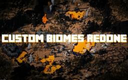 Custom Biomes Redone - 300 SUB MILESTONE