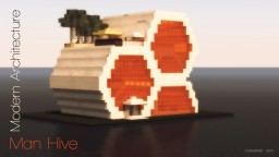 Man Hive - Modern Architecture Minecraft