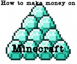 How to make money off Minecraft! -EULA Friendly- Minecraft Blog Post