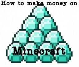 How to make money off Minecraft! -EULA Friendly-