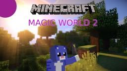 Magic World 2 - Modded Survival Minecraft Blog