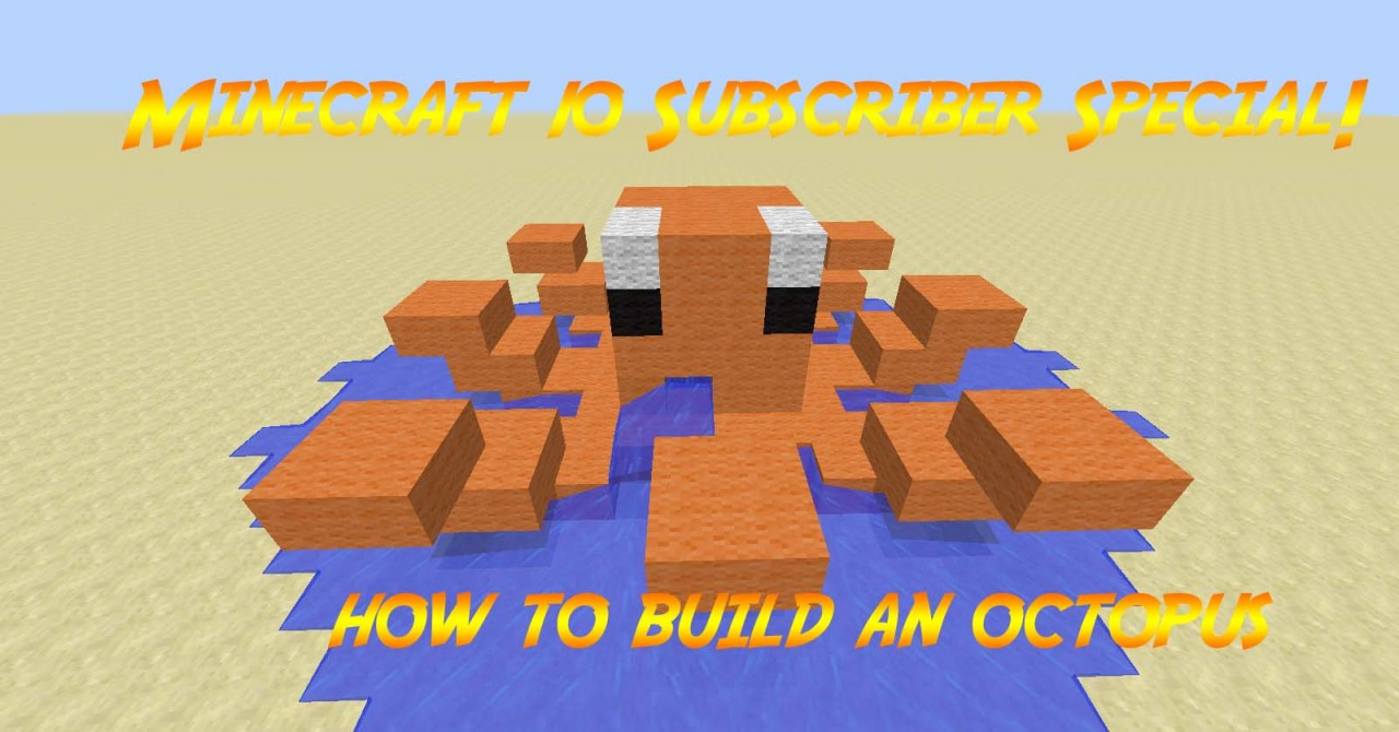 Do you want to build an octopus minecraft blog for What do u need to build a house