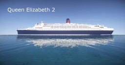 Cunard's Queen Elizabeth 2 (100 Subs Project) + Schematic (New Video) Minecraft Map & Project
