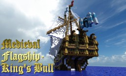 Medieval Flagship- King's Bull Minecraft Map & Project