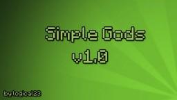 [BUKKIT] Simple Gods v1.0 [1.7.9+] Minecraft Mod