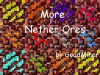 More Nether Ores [Forge] [1.7.10] [WiP]