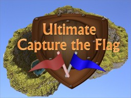 Ultimate Capture the Flag [Redstone] [Shop]  [12 Kits] [Massive Arena] 1.8+ Minecraft Map & Project