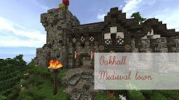 Oakhall - Medieval Town Minecraft Project