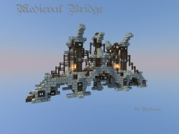Medieval Bridge V2 Minecraft Project