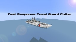 Fast Response Coast Guard Cutter Minecraft
