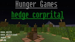 Survival games: hedge corprital