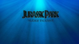 Jurassic Park: Nublar Incident Minecraft Project