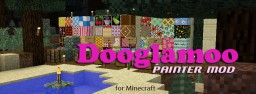 Dooglamoo Painter Mod Minecraft Mod
