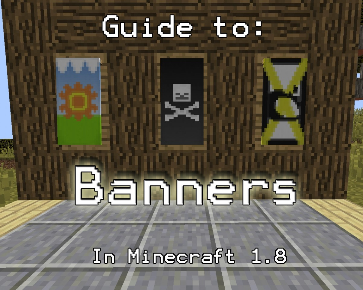 Tutorial Guide For Banners In 1 8 Minecraft Blog