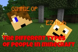 Different Types of People in Minecraft [Pop Reel!] Minecraft Blog Post