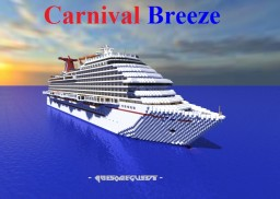 Carnival Breeze [1:1 Cruise ship][Full Interior] Minecraft Map & Project
