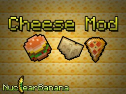 [1.12.2] Cheese mod v 5.1.1 | Enjoy the best cheeses! Minecraft Mod