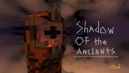 Shadow of the Ancients (Above the Clouds Contest) Minecraft