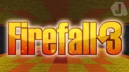 Firefall 3 {Minigame} ☆JПΛΣ☆ Minecraft