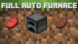 Fully Automatic Furnace Minecraft