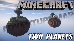[1.10.2] *Two planets* v.1.1 [2 players/ 2 teams] Minecraft Map & Project