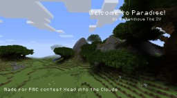 Welcome to Paradise! - PMC contest Head into the Clouds Minecraft Map & Project