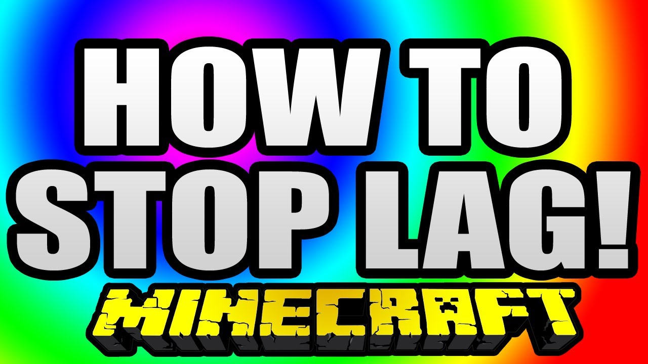 how to increase fps reduce lag minecraft blog