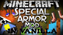 Special Armor in vanilla Minecraft [14w31a] Minecraft Map & Project