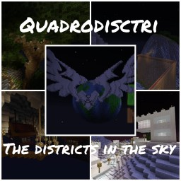 Quadrodisctri: The districts in the sky Minecraft Map & Project