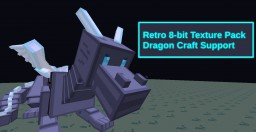 Retro 8-bit Texture pack Dragon craft Support