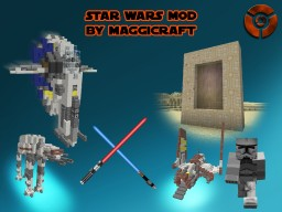 [1.7.10/Forge/16-512 Pixels] MaggiCraft's Star Wars Mod [Planets, Starships, Weapons and more] Minecraft