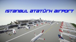 İstanbul Atatürk International Airport Minecraft Map & Project