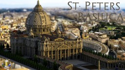 LVL 60 SPECIAL | Beautiful Detailed St. Peters Basilica | World-Download | Fixed Pictures! Minecraft