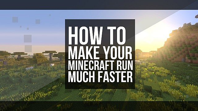 how to make minecraft run faster on mac