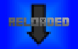 -=Minecraft Reloaded=- Minecraft Texture Pack