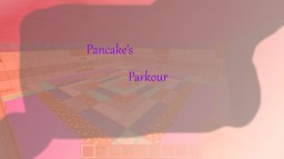 Pancake's Minecraft Parkour Map! Minecraft Map & Project