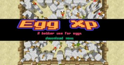 EggXp , a better use for eggs. [plugin] [beta]
