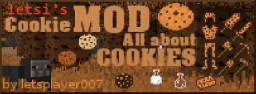 [1.6.4] CookieMod - All about Cookies [Version alpha v0.4] [WIP]
