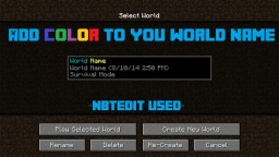 Add Colour To Your World's Name - NBTEdit Used Minecraft