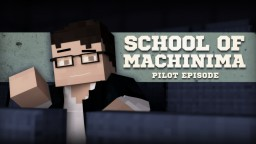 MACHINIMA SCHOOL - Animation Show [Eng Sub] Minecraft Blog