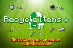 (1.7.10 & 1.7.2) Recycle Items Plus [FORGE]