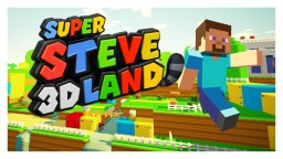 Super Steve 3D Land Minecraft Map & Project