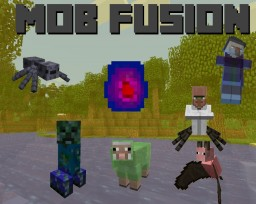 MobFusion - A mod battle with FiskFille [1.6.4] Forge